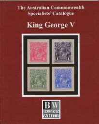 Australian Commonwealth Specialists Catalogue (Brusden White) King George V 2018